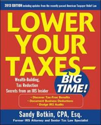 Lower Your Taxes-Big Time 2013