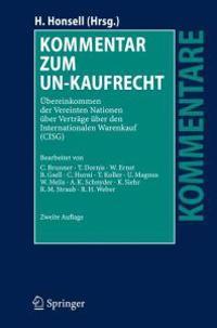 Kommentar Zum Un-Kaufrecht: Übereinkommen Der Vereinten Nationen Über Verträge Über Den Internationalen Warenkauf (Cisg)