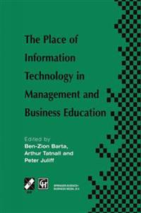 Place of Information Technology in Management and Business Education