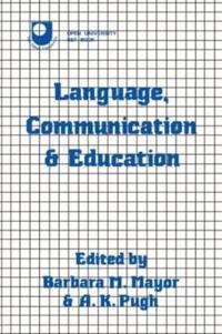 Language, Communication, and Education