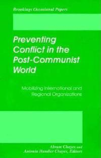 Preventing Conflict in the Post-Communist World