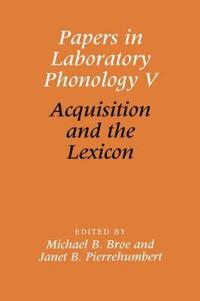 Papers in Laboratory Phonology V