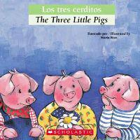 Los Tres Cerditos/The Three Little Pigs