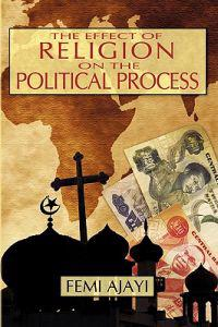 The Effect of Religion on the Political Process