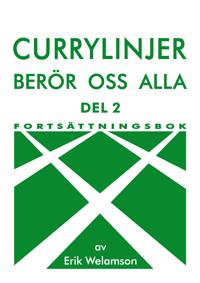 Currylinjer berör oss alla. 2, Fortsättningsbok