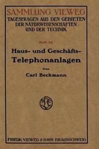 Haus- und Geschäfts-Telephonanlagen