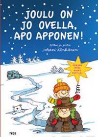 Joulu on jo ovella, Apo Apponen!