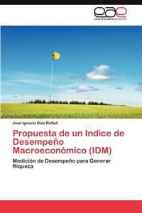 Propuesta de Un Indice de Desempeno Macroeconomico (IDM)