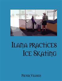Ilana Practices Ice Skating