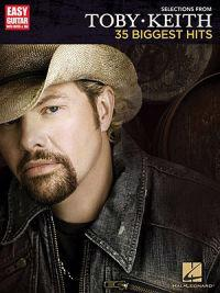 Selections from Toby Keith - 35 Biggest Hits: Easy Guitar with Notes & Tab