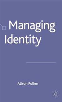 Managing Identity