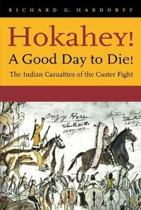 Hokahey!a Good Day to Die!
