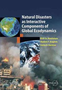 Natural Disasters as Interactive Components of Global-Ecodynamics
