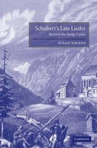 Schubert's Late Lieder