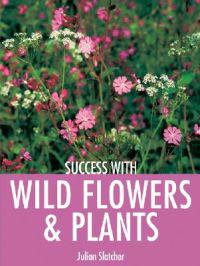 Success with Wild Flowers