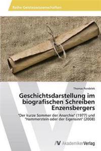 Geschichtsdarstellung Im Biografischen Schreiben Enzensbergers