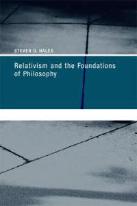 Relativism and the Foundations of Philosophy