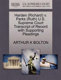 Harden (Richard) V. Parks (Ruth) U.S. Supreme Court Transcript of Record with Supporting Pleadings