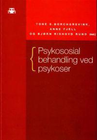 Psykososial behandling ved psykoser