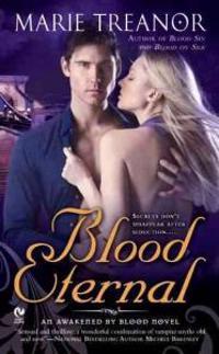 Blood Eternal: An Awakened by Blood Novel