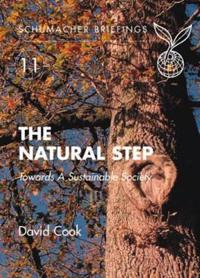 The Natural Step: A Framework for Sustainability