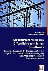 Strukturreformen des öffentlich-rechtlichen Rundfunks