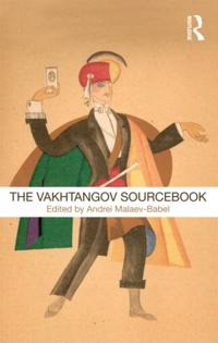 The Vakhtangov Sourcebook