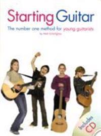 Starting Guitar: The Number One Method for Young Guitarists [With CD]