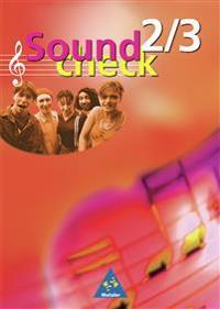 Soundcheck 2/3. Schülerbuch. Neubearbeitung. Baden-Württemberg, Rheinland-Pfalz, Saarland