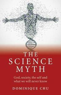The Science Myth