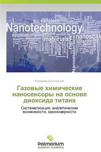 Gazovye Khimicheskie Nanosensory Na Osnove Dioksida Titana