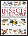 An Illustrated Directory of the Insects of the World