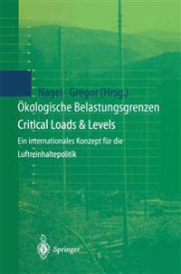 �kologische Belastungsgrenzen - Critical Loads & Levels