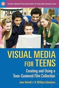 Visual Media for Teens