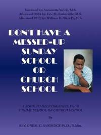 Don't Have a Messed Up Sunday School