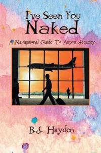 I've Seen You Naked