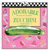 Adorable Zucchini-More Majic Than the Pumpkin