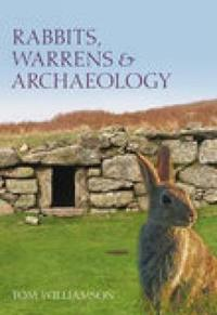 Rabbits, Warrens & Archaeology