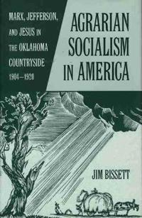 Agrarian Socialism in America