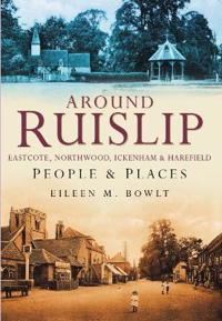 Ruislip People & Places