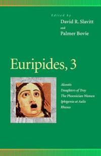 Euripides, 3