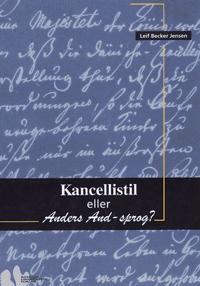 Kancellistil eller Anders And-sprog?