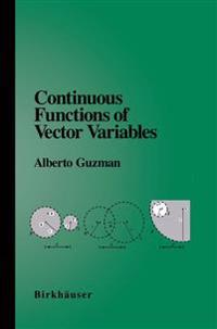 Continuous Functions of Vector Variables