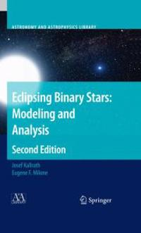 Eclipsing Binary Stars: Modeling and Analysis