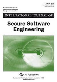 International Journal of Secure Software Engineering, Vol 3 ISS 3