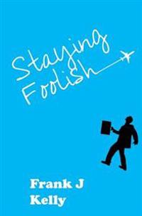 Staying Foolish