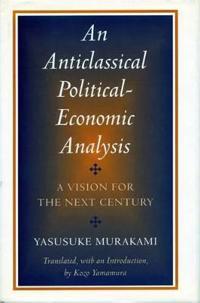 An Anticlassical Political-Economic Analysis