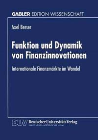 Funktion Und Dynamik Von Finanzinnovationen