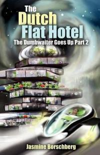 The Dutch Flat Hotel