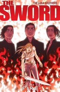 The Sword Volume 1: Fire